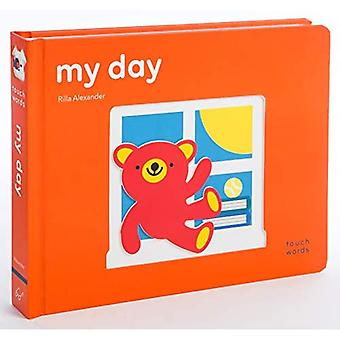 TouchWords: My Day [Board book]