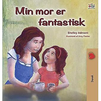 My Mom is Awesome (Danish Book for Kids) (Danish Bedtime Collection)