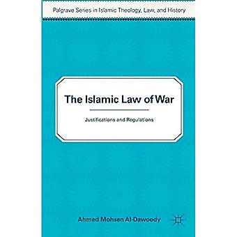The Islamic Law of War (Palgrave Series in Teologia Islamica, Legge)