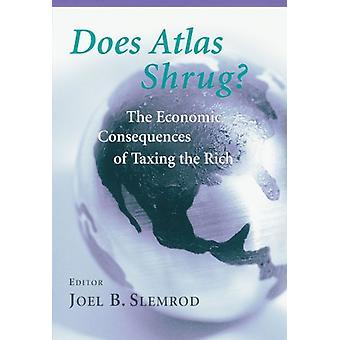 Rycker Atlas på axlarna? - De ekonomiska konsekvenserna av att beskatta de rika av Jo
