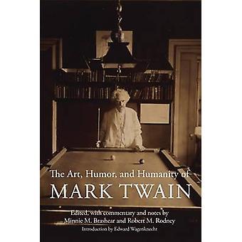 Minnie M Brashearin Taide - Huumori - ja Mark Twainin inhimillisyys - 9