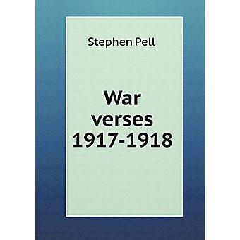 War Verses 1917-1918 by Stephen Pell - 9785519461238 Book