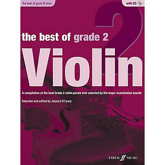 The Best of Grade 2 Violin by By composer Jessica O Leary