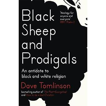 Black Sheep and Prodigals by Dave Tomlinson
