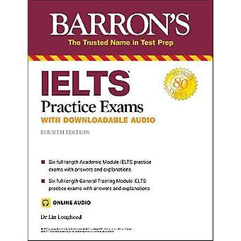 IELTS Practice Exams with Online Audio Barron's Test Prep