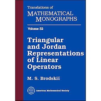 Triangular and Jordan Representations of Linear Operators - 978082184