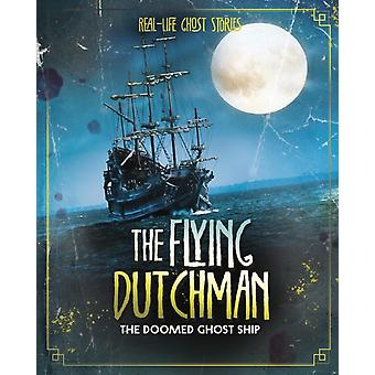 The Flying Dutchman by Megan Cooley Peterson