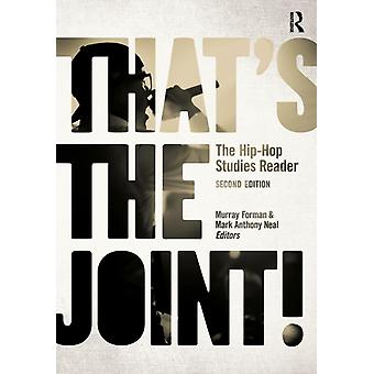 That's the Joint!: The Hip-Hop Studies Reader (Paperback) by Neal Mark Anthony Forman Murray Dyson Michael Eric