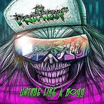 Prophecy 23 - Untrue Like a Boss [CD] USA import