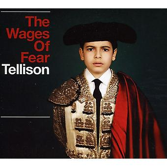 Tellison - Wages of Fear [CD] USA import