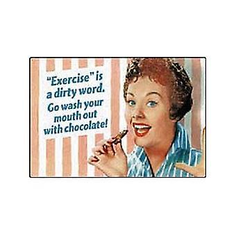 Ćwiczenie jest brzydkie słowo... Magnes na lodówkę śmieszne