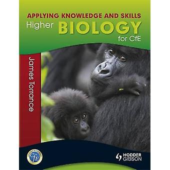 Higher Biology - Applying Knowledge and Skills by James Torrance - Jam