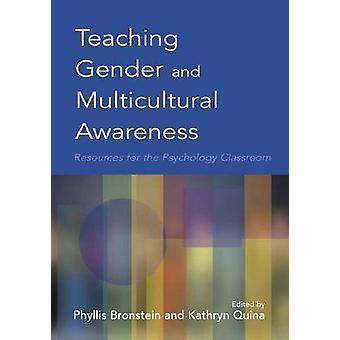 Teaching Gender and Multicultural Awareness - Resources for the Psycho