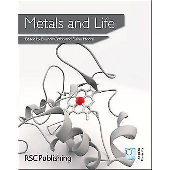 Metalen en leven door Eleanor Crabb - Rob Janes - Lesley E. Smart - E.A.