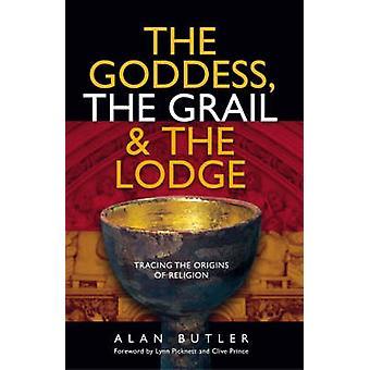 Gudinnan - Graal och Lodge av Alan Butler - 9781903816691
