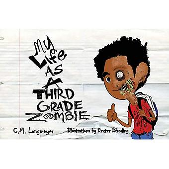 My Life as a Third Grade Zombie
