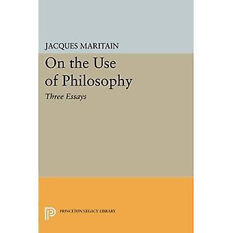 Sobre o uso da filosofia: três ensaios (biblioteca do legado de Princeton)