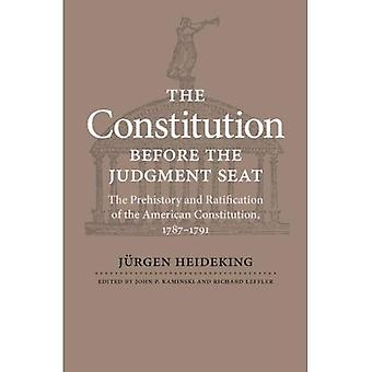 The Constitution Before the Judgment Seat