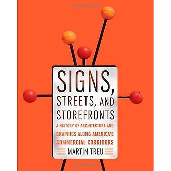 Tegn, gater og Storefronts: en historie av arkitektur og grafikk langs USAs kommersielle korridorer