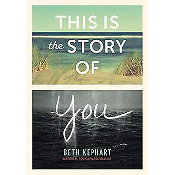 Il s'agit de l'histoire de vous