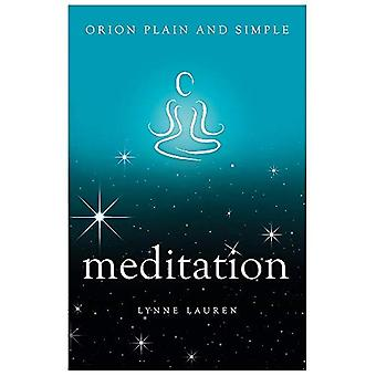 Meditation, Orion Plain and� Simple (Plain and Simple)