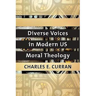 Voces diversas en nosotros Moral teología moderna (serie de tradiciones morales)