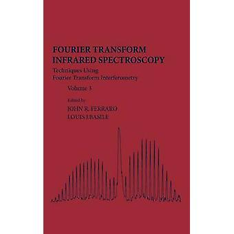 フーリエ変換赤外線吸収スペクトル法フーリエ変換干渉フェラーロ ・ ジョン r. によって