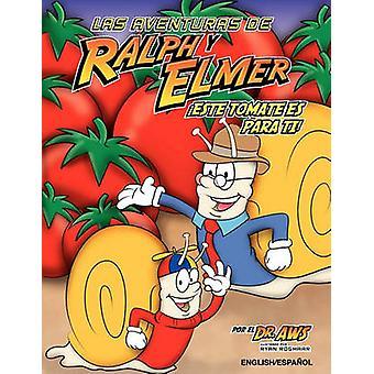 EnglishSpanishLas Aventuras de Ralph y lmer Este tomate es para ti by Strickland & A. W.