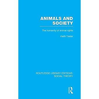 الحيوانات والمجتمع RLE النظرية الاجتماعية الإنسانية لحقوق الحيوان بتستر كيث آند
