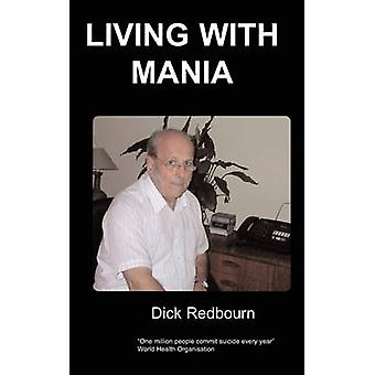 Living with Mania by Redbourn & D