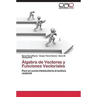 lgebra ・デ・ Vectores y Funciones Vectoriales ルイス Chvez オスカー