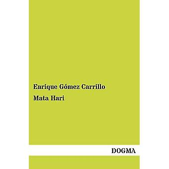 Mata Hari par Carrillo & Enrique Gomez