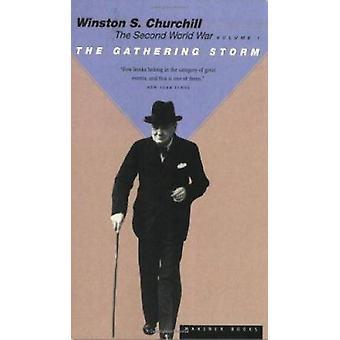 The Gathering Storm - Vol 1 - The Second World War by Winston S. Church