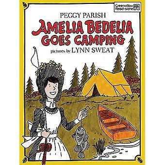 Amelia Bedelia Goes Camping by Peggy Parish - Lynn Sweat - 9780688040