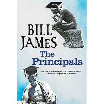 The Principals - A Satire on University Life by Bill James - 978072788