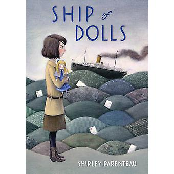 Ship of Dolls by Shirley Parenteau - 9780763670030 Book