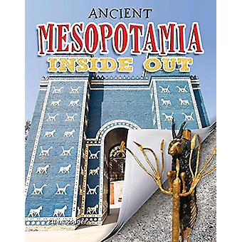 Ancient Mesopotamia Inside Out by Ellen Rodger - 9780778728948 Book