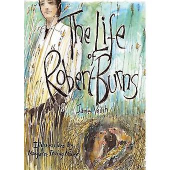 The Life of Robert Burns by James Veitch - Margaret Irving Miller - 9