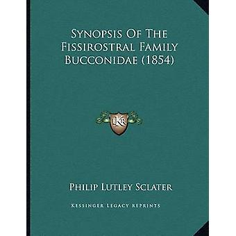 Synopsis of the Fissirostral Family Bucconidae (1854) by Philip Lutle