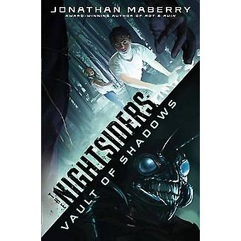 Vault of Shadows by Jonathan Maberry - 9781481415781 Book