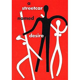 A Streetcar Named Desire by Tennessee Williams - Arthur Miller - 9781