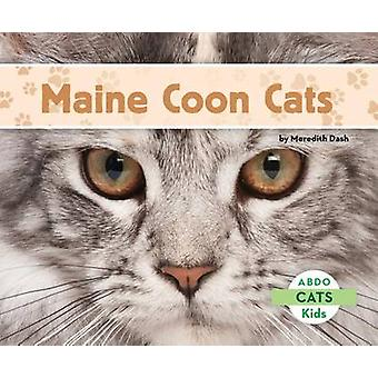 Maine Coon Cats by Meredith Dash - 9781629700090 Book