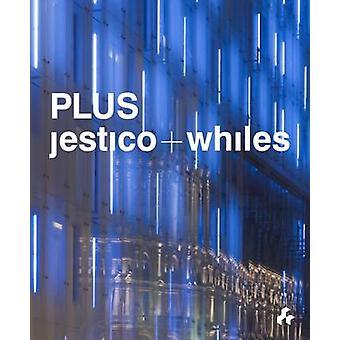 Jestico+Whites - Plus by Martin Spring - David Taylor - 9781908967121