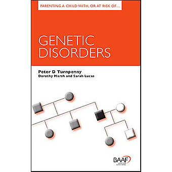 Parenting a Child With - or at Risk of Genetic Disorders by Peter Tur