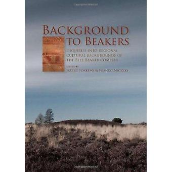 Background to Beakers - Inquiries into the Regional Cultural Backgroun