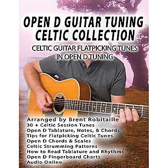 Open D Guitar Tuning Celtic Flatpicking: Celtic Guitar Flatpicking Tunes in Open D Tuning
