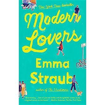 Modern Lovers by Emma Straub - 9781594634680 Book