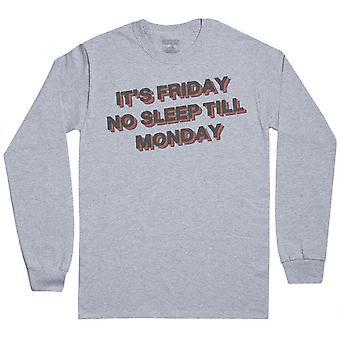It's Friday No Sleep Till Monday - Mens Long Sleeve T-Shirt