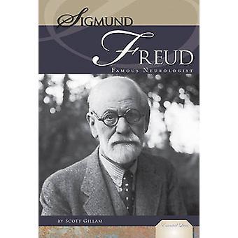 Sigmund Freud - Famous Neurologist - Famous Neurologist by Scott Gillam