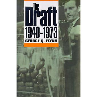 The Draft 19401973 de Flynn et George Q.
